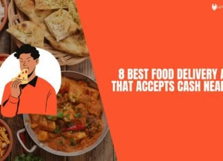 8 Best Food Delivery Apps That Accepts Cash Near Me