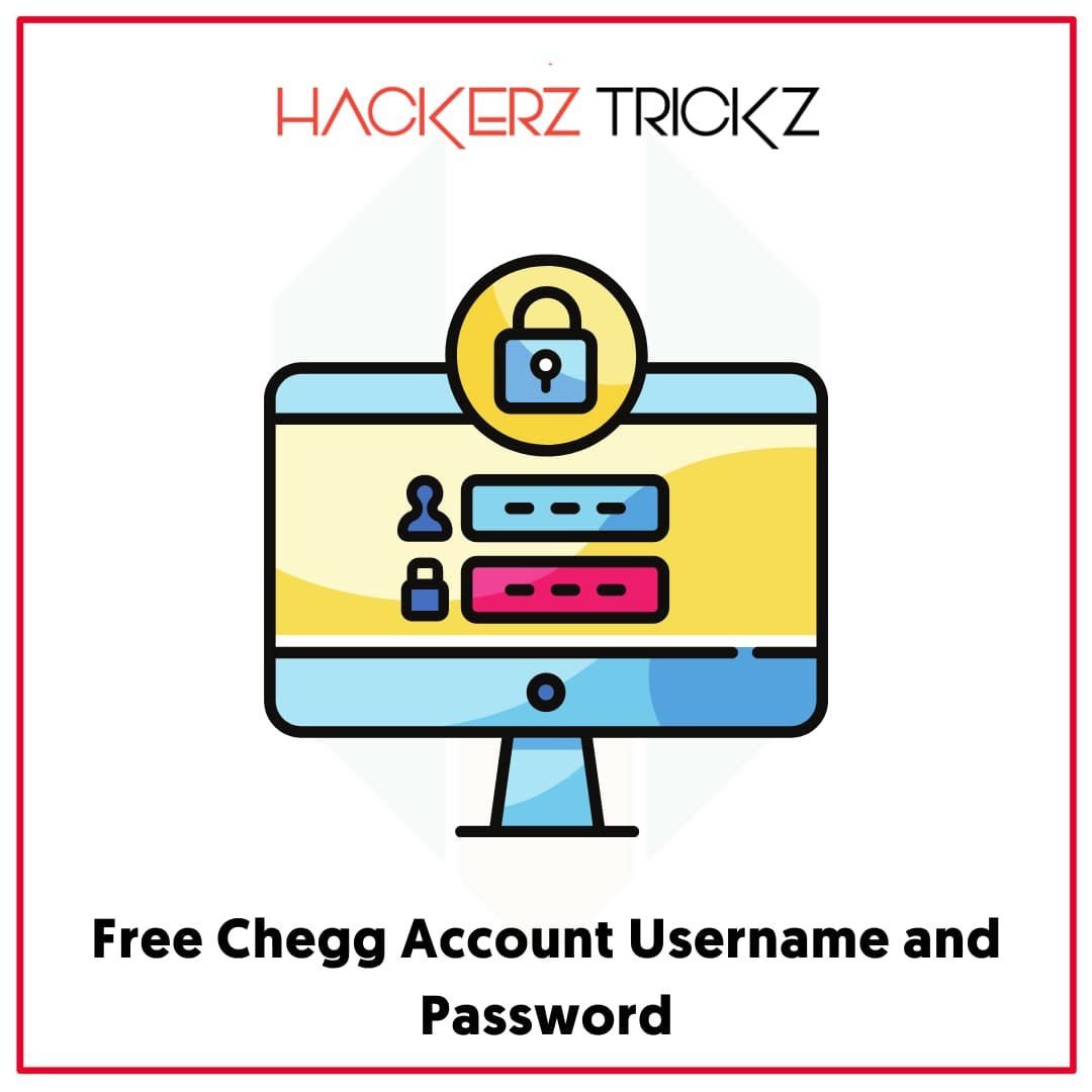 Free Chegg Account Username and Password