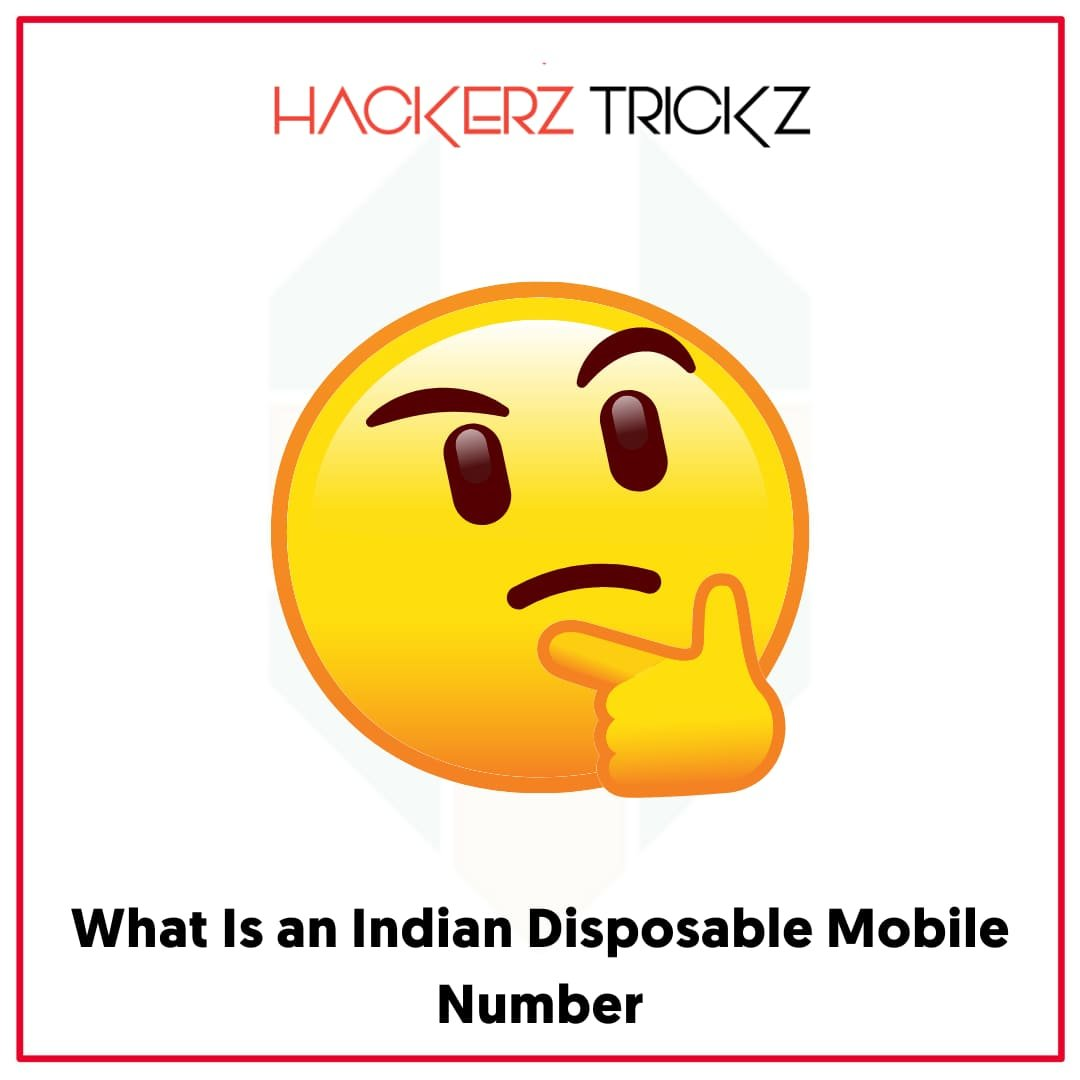 What Is an Indian Disposable Mobile Number